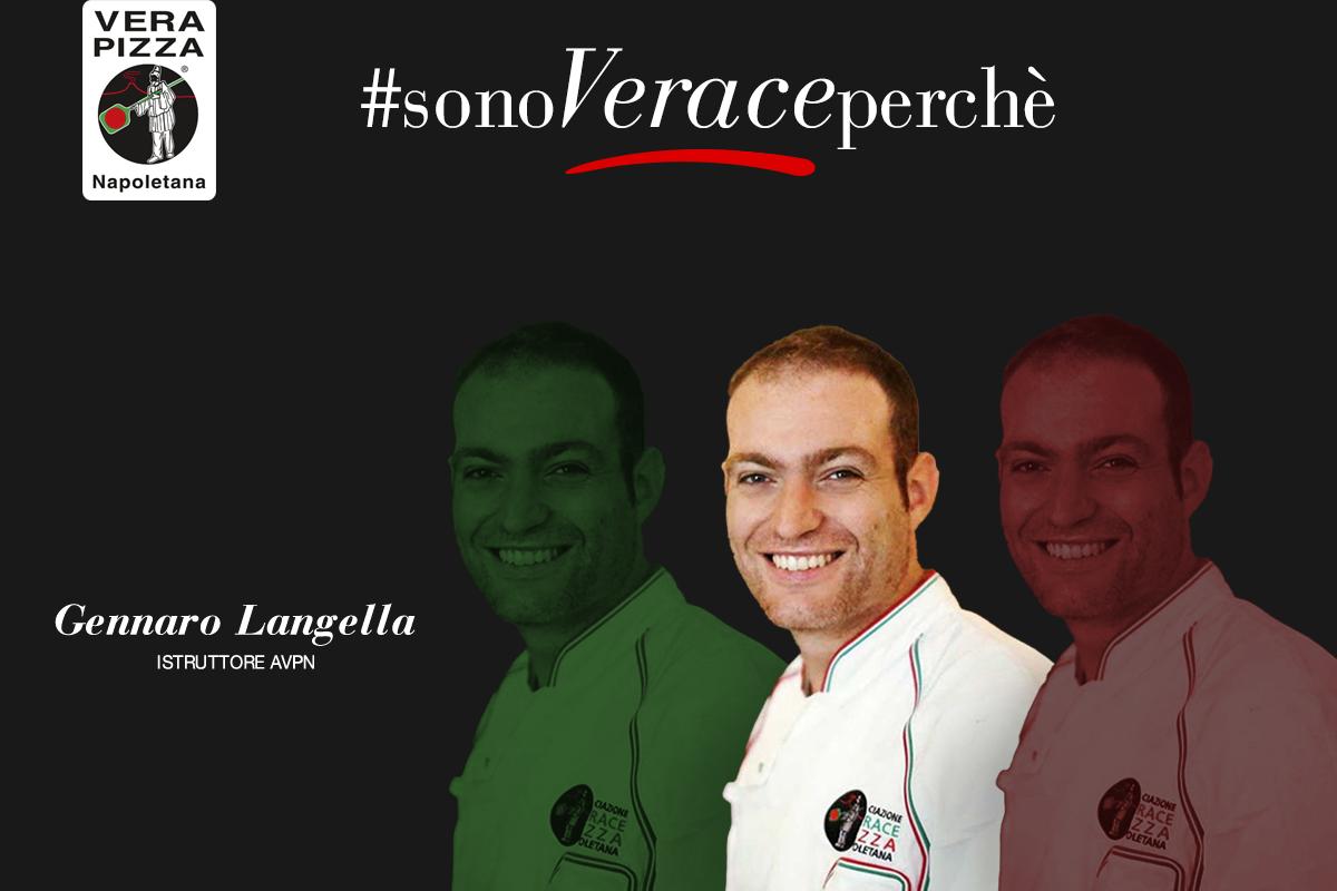 #SonoVeracePerché: oggi raccontiamo la storia di Gennaro Langella, Istruttore AVPN e Pizzaiolo Verace Senior