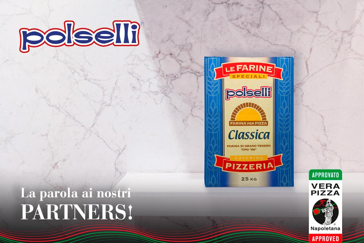 #Approved: diamo voce ai Fornitori approvati dall'Associazione Verace Pizza Napoletana. Oggi parliamo con Polselli