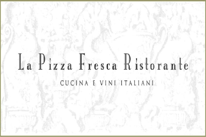 Pizzeria: La Pizza Fresca Ristorante