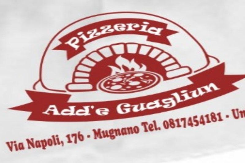 Pizzeria: Add'e Guagliun