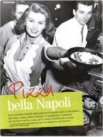 Pizza Bella Napoli secondo la migliore tradizione partenopea