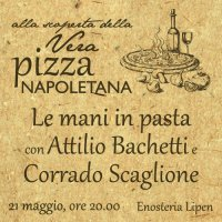 Alla scoperta della Vera Pizza Napoletana. Con le mani in pasta!