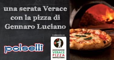 Una serata Verace con la pizza di Gennaro Luciano.